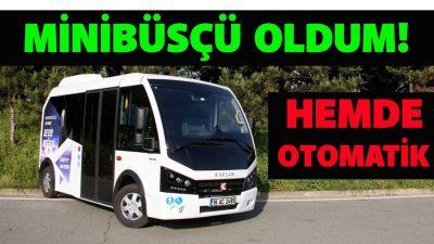 Minibüsçü oldum! | Şehir içi taşımacılığında kaptanların göz bebeği Karsan Jest Otomatik testi
